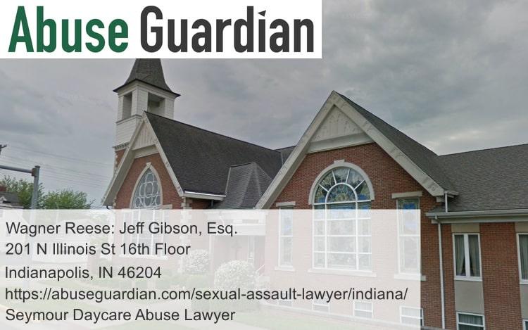seymour daycare abuse lawyer near first presbyterian church (seymour, indiana)